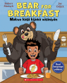Tell Me a Story: Bear for Breakfast / Makwa kidji kijebà wìsiniyàn (Dual Language Edition)