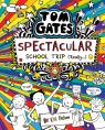 Spectacular School Trip (Really…) (Tom Gates)