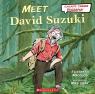 Meet David Suzuki (Scholastic Canada Biography)