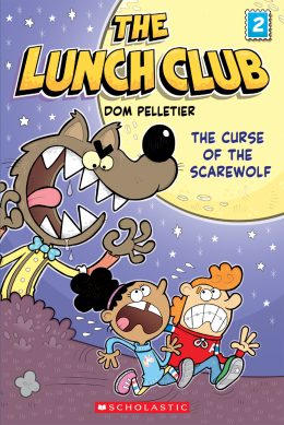 The Curse of the Scarewolf (The Lunch Club #2)