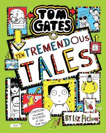 Tom Gates: Ten Tremendous Tales