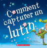 Comment capturer un lutin