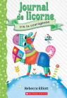 Journal de licorne : N°3 - Iris la courageuse