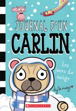 Journal d'un carlin : No 2 - Les jours de neige