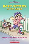 Baby-Sitters Petite sœur N° 2 : Karen et ses patins à roulettes