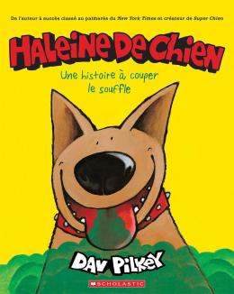 Haleine de chien : Une histoire à couper le souffle