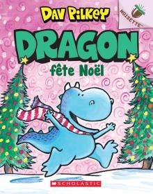 Noisette : Dragon : N°5 - Dragon fête Noël