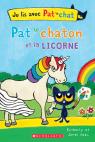 Je lis avec Pat le chat : Pat le chaton et la licorne
