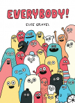 Everybody!