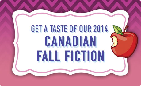 Get a taste of our 2014 Canadian fall fiction!