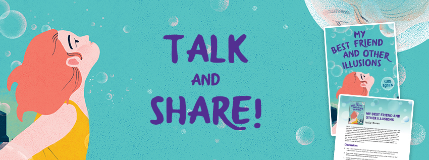 Talk and share! Download the 'My Friend And Other Illusions' discussion guide.